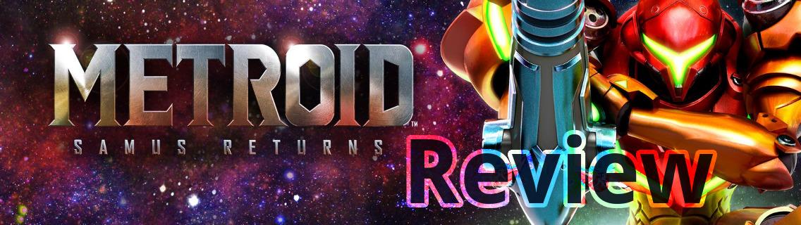 Metroid Samus Returns Review