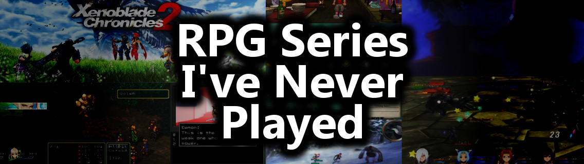 Top 10 RPG Series I've Never Played