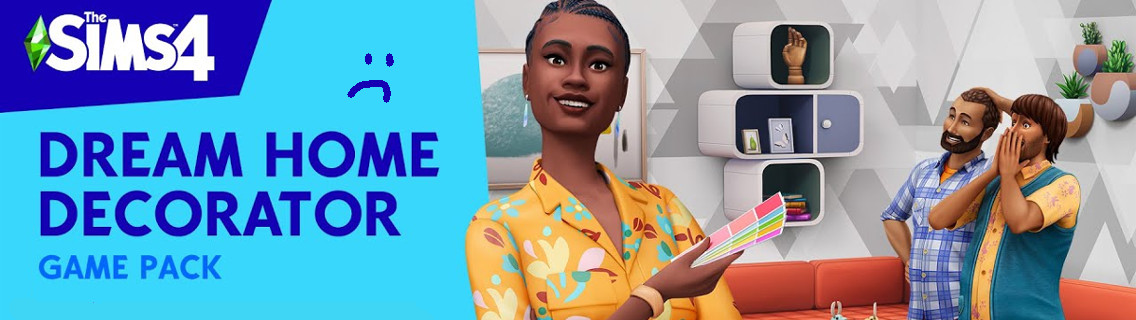 Sims 4 Dream Home Disappointment Game Pack